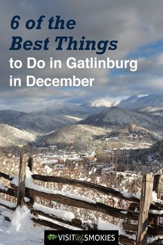 6 of the Best Things to Do in Gatlinburg TN in December