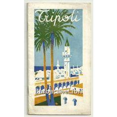"""Tripoli, ENIT Ente Nazionale Industrie Turistiche (1930 circa). Brochure turistica della città di Tripoli, all'epoca nella cosiddetta """"Libia italiana"""" appartenente al Regno d'Italia."""