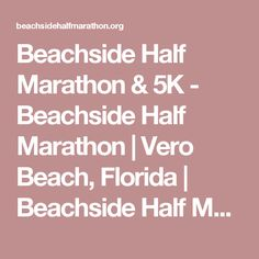 Beachside Half Marathon Vero Beach