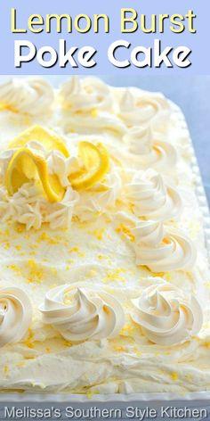 Poke Cakes, Poke Cake Recipes, Cupcake Cakes, Lemon Desserts, Lemon Recipes, Köstliche Desserts, Dessert Simple, Chocolates, Let Them Eat Cake