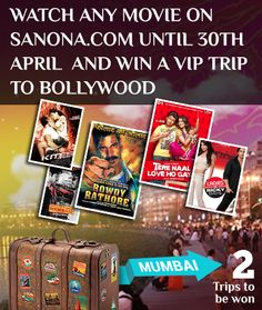 Watch a movie on Sanona.com and win a VIP trip to #Bollywood   https://www.sanona.com/News/Win-a-Trip-to-Bollywood