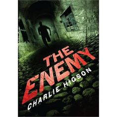 The Enemy- this is my favorite book of all time there are 2 others as well witch I love just as much
