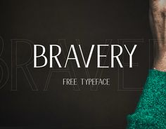 Bravery Free Display Font Free Fonts Display Free Graphic Design OTF Resource TTF Typeface Typography