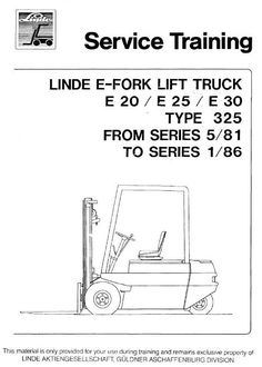linde lift truck 386 series e12 e14 e15 e16 e18 e20 linde electric forklift truck type 325 e20 e25 e30 05 1981 01 1986 workshop service manual