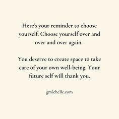 Create Space, True Quotes, Qoutes, Powerful Words, You Deserve, Take Care Of Yourself, Self Care, Gratitude, Quotes To Live By