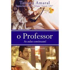 Novidades - Série: O Professor #2 - Tatiana Amaral