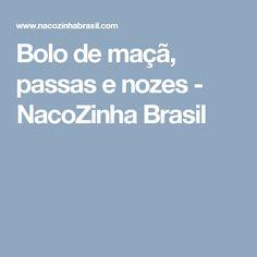 Bolo de maçã, passas e nozes - NacoZinha Brasil