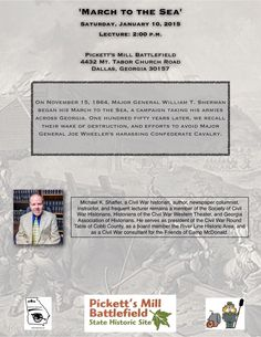 This Saturday, January 10 at 2:00 p.m., I will discuss the March to the Sea at the Pickett's Mill Battlefield.