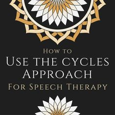 How to Use the Cycles Approach for Speech Therapy - Speech And Language Kids