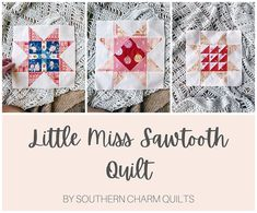 Little Miss Sawtooth Quilt Along - Gabrielle, Ava and Brianna - #3 - Blog | Southern Charm Quilts Pattern Blocks, Quilt Patterns, Charm Quilt, Half Square Triangles, Scrappy Quilts, Southern Charm, Little Miss, Quilt Making, Ava