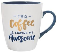 "Clay Art Jumbo Mug 27oz Porcelain - ""This coffee is making me awesome"""