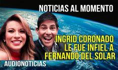 Ingrid Coronado le fue infiel a Fernando del Solar