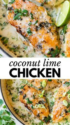 Lime Chicken Recipes, Coconut Lime Chicken, Coconut Sauce, Cilantro Lime Chicken, Lime Recipes Dinner, Cilantro Recipes, Cooking Recipes, Healthy Recipes, Simple Healthy Dinner Recipes