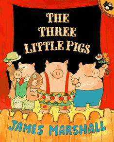 """The Three Little Pigs (Picture Puffin Books) by James Marshall  Use for a read aloud for STEAM Preschool Story Class on air. """"I'll huff and I'll puff..."""""""
