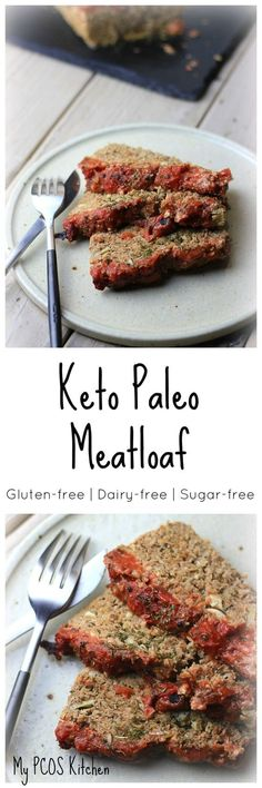 My PCOS Kitchen - Keto Paleo Meatloaf - The most delicious, moist gluten-free, dairy-free and low carb meatloaf! via @mypcoskitchen