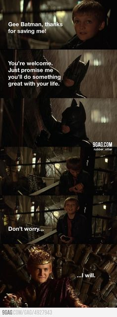 "Batman's greatest failure. If you don't get the joke, then you need to watch ""Game of Thrones."""