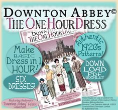 1 HOUR DRESS Pdf Booklet Andover DOWNTON Abbey Pdf Edition - Vintage 1920's Make Dress in 1 Hour