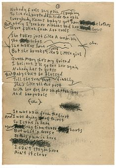 Bob Dylan's handwritten lyrics to Just Like a Woman...one of my favorite songs ever!!