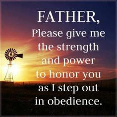 Father give me the strength
