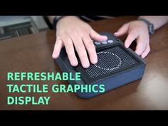 Refreshable Tactile Graphics Display | Paths to Literacy