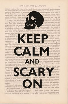 Keep Calm And Scary On #KeepCalm #Quote #Quotes. Halloween MagicHalloween  IdeasDictionary ...