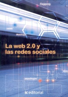 Pérez Sánchez, Lourdes: La web 2.0 y las redes sociales