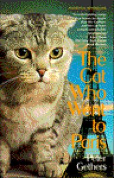 """""""The Cat Who Went to Paris,"""" by Peter Gethers. Mr. Gellers has written several books about his Scottish Fold cat, Norman. I enjoyed all the books."""