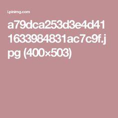a79dca253d3e4d411633984831ac7c9f.jpg (400×503)