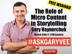 #askgaryvee4 Gary Vaynerchuk on the Role of Micro Content in Storytelling (Free Webinar)