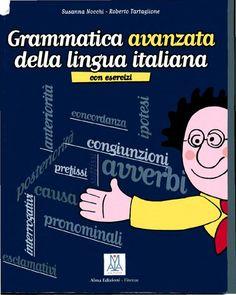 Grammatica avanzata Una versión más avanzada de la gramática que conocemos Italian Grammar, Italian Words, Italian Quotes, Italian Language, Italian Online, Learn To Speak Italian, Italian Lessons, Online Tutoring, Learning Italian