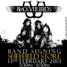 Black Veil Brides will be in our Sheffield store on Wednesday 13th February 2013    Collect your lanyard from the Sheffield Blue Banana store. Remember to be quick there are only 80 lanyards available and it's a first come first served basis.    Keep your eyes pealed on our Twitter and Facebook page over the next few days as we will be releasing details for 20 online exclusive lanyards for those people who cannot reach the Sheffield store.