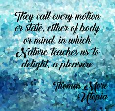 Book Quote from the Classic Novel by Thomas More, Utopia