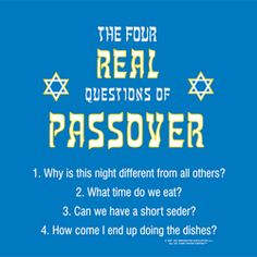 Royal Blue Apron: THE FOUR REAL QUESTIONS OF PASSOVER