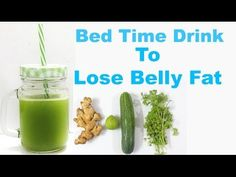 Bed Time Drink To Lose Belly Fat in a Week - YouTube