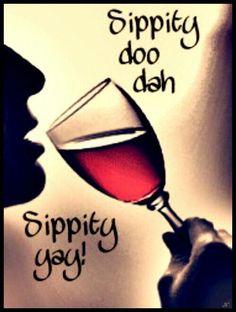 Finally THURSDAY.. Woo Bee Doo Yeah We're THIRSTY.. Choo Bee Doo Bee  Top NEW wine lover SONG! #WineQuotes