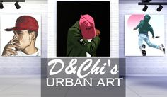 D & C h i' s U r b a n A r t (FIXED LINK) We bring to you a dope ass urban art collection to decorate your walls with! We were tired of the same ones so we whipped up ones you'd use as well as us!...