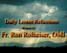 Daily Lenten Reflection for Easter Sunday April 2020 Written by Fr. Lenten, Live Tv, Reflection, Father, March 6, Writings, Ash Wednesday, Watch, Youtube