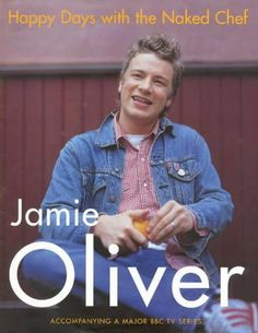 Happy Days with the Naked Chef by Jamie Oliver, http://www.amazon.co.uk/dp/0718144848/ref=cm_sw_r_pi_dp_vIWrrb0Q3Y0QM