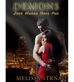 Win Demons Just Wanna Have Fun by Melissa Strnad