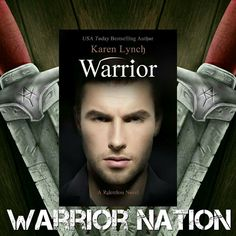 Warrior by Karen Lynch Warrior Within, Relentless, Lynch, Book Series, Bestselling Author, Fangirl, Novels, This Book, Books