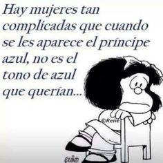 Mafalda is a cartoon created by Quino, argentinian writer in the and has been published and translated to many lang. Spanish Humor, Spanish Quotes, Mafalda Quotes, Ex Amor, Me Quotes, Funny Quotes, Quotes En Espanol, More Than Words, Quotations