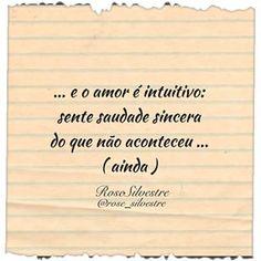 Intuição do coração... Bom dia! #poesiaaoacordar #poesiatododia #poesias #poemas #poetas #escritores #versos #frases #reflexões #textos #livros #pensamentos #sentimentos #alma #amor #coração #sonhos #esperança #tempo #saudade #bomdia