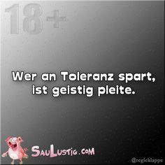 Wer an Toleranz spart