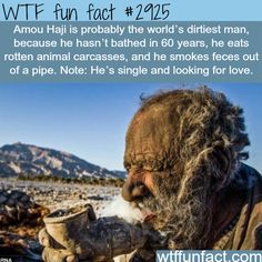 Amou Haji, the dirtiest man in the world - WTF fun facts