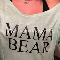 Mama Bear Slouchy Tee by bohoandlovely on Etsy
