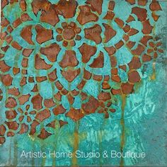 Modern Masters Metal Effects on canvas.  Patina & Rust classes at Artistic Home Studio & Boutique.