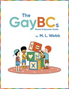 """From the author and illustrator, M. L. Webb: """"This guide has simple and clever ideas for talking about the words and concepts explored in The GayBCs in order to deepen the contextual understanding with your kids. You can do thee activities one-on-one or with a group. If you're a kid, you can do these activities on your own with a bit of support from a grown-up!"""" Baby Club, Reading Groups, Growing Up, Illustrator, Clever, Preschool, Parenting, Author, Activities"""