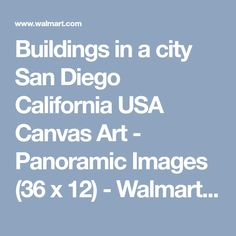 Buildings in a city San Diego California USA Canvas Art - Panoramic Images (36 x 12) - Walmart.com
