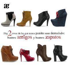 Hay 2 cosas de los que nunca puedes tener demasiado, buenos amigos y buenos zapatos  #AndreaQuotes