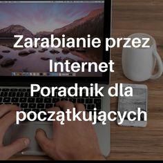 http://pomyslynabiznes.org.pl/zarabianie-przez-internet/